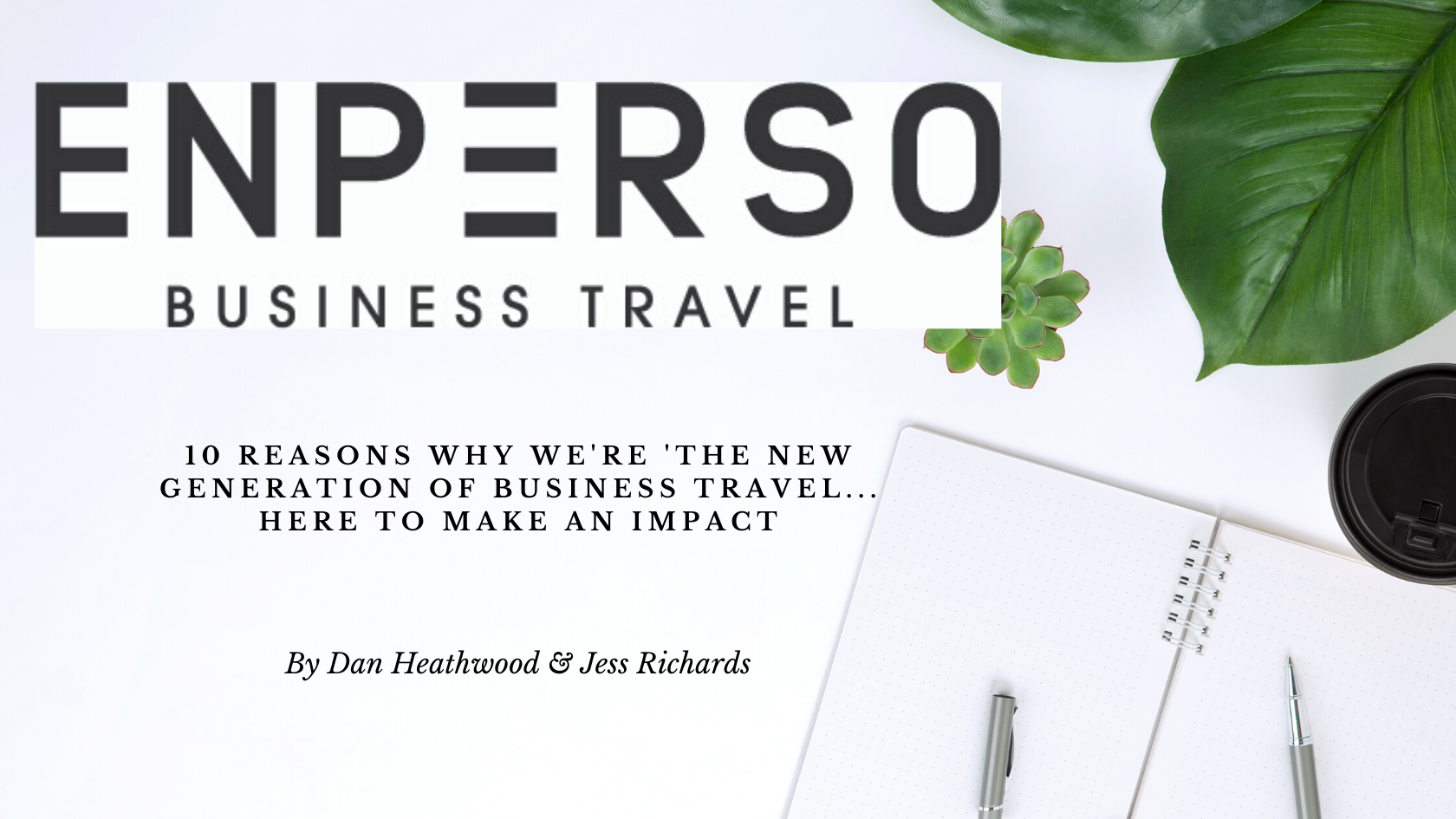 The New Generation of Business Travel