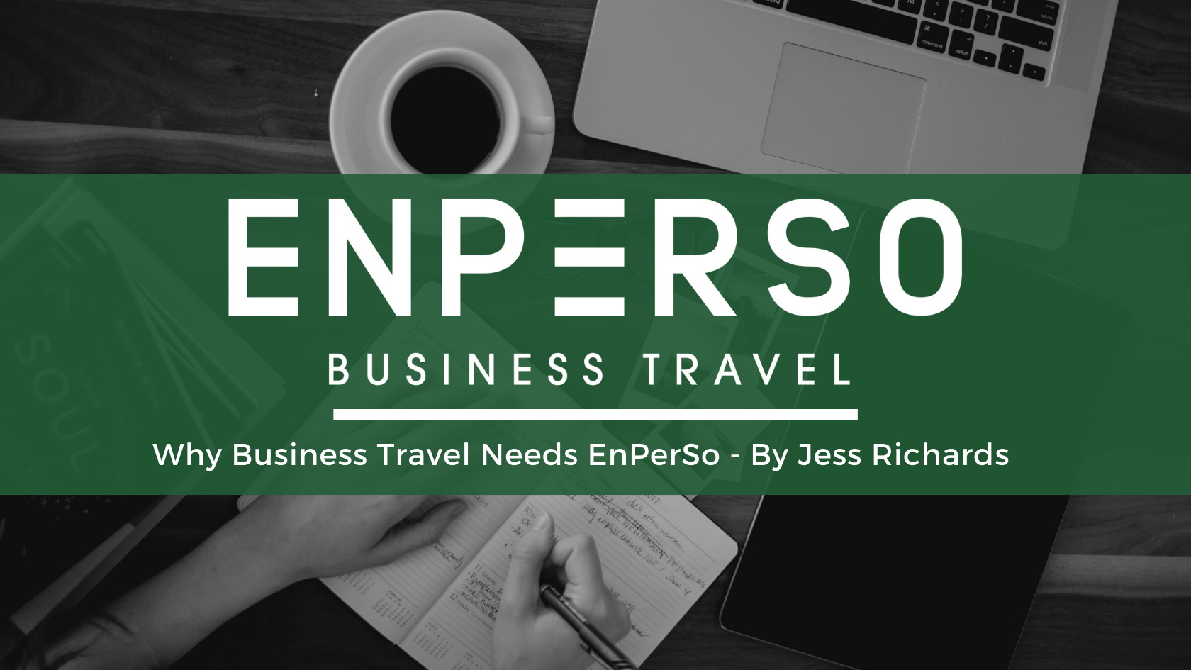 Why Business Travel Needs EnPerSo